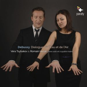 CD, focus:  DEBUSSY. Dialogue de l'Eau et de l'Air. Véra Tsybakov, Romain Hervé, piano
