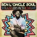 Ben l'Oncle Soul:  Strangers in the night