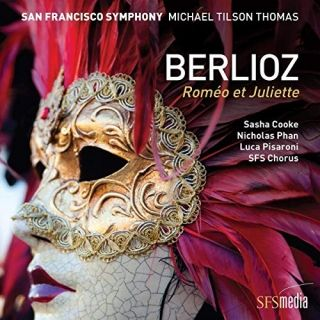 CD, critique. BERLIOZ:  Roméo et Juliette (San Francisco Symph / M Tilson-Thomas, 2017, 1 cd SFS Media)