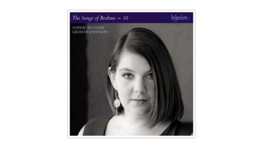 The Songs of Brahms, vol. 10 - Sophie Rennert, Graham Johnson