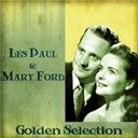 Les Paul & Mary Ford:  Golden selection