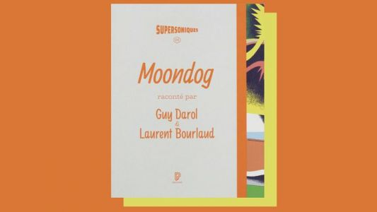 "Jazz Culture:  ""Moondog"" de Guy Darol & Laurent Bourlaud"