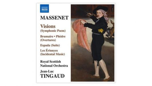 Massenet, Visions - Royal Scottish National Orchestra, dir. Jean-Luc Tingaud