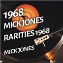 Mick Jones:  Mick jones - rarities 1968