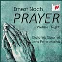 Galatea Quartet:  Bloch: prayer