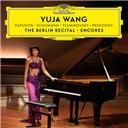 Yuja Wang:  The berlin recital – encores
