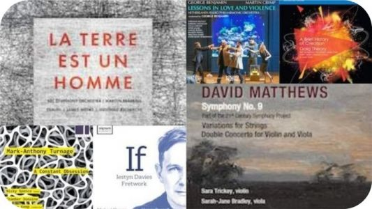 Actualité CD de la création:  Jonathan Dove, Nyman, Brian Ferneyhough, Mark-Anthony Turnage, George Benjamin