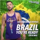 Guy Scheiman:  Brazil you're ready