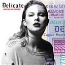 Ryan Tedder / Sawyr / Taylor Swift:  Delicate
