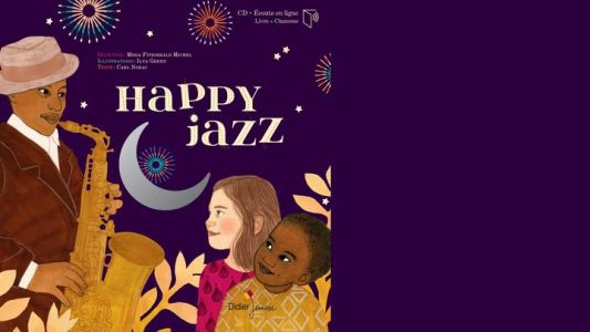 Jazz Culture:  Happy Jazz de Carl Norac et Ilya Green