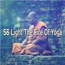 Asian Zen Spa Music Meditation:  56 light the fire of yoga