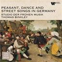 Thomas Stoltzer / Stephan Mahu / Ludwig Senfl.:  Peasant, Dance and Street Songs in Germany