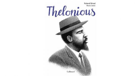 Jazz Culture:  Thelonious - Roland Brival & Bruno Liance
