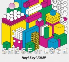 "Hey! Say! JUMP révèlent des informations sur l'album ""SENSE or LOVE"""
