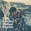 The Best of Chill Out Lounge, Nature Lounge Club, Lounge Relax:  Cosy evening chillout playlist