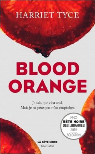 "OUI FM vous offre ""Blood Orange"" le thriller addictif de Harriet Tyce"